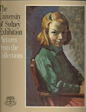 The University of Sydney Exhibition: Pictures from the Collections 18 May-12 June 1988