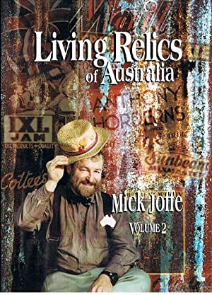 Living Relics of Australia. Volume 2: Joffe, Mick