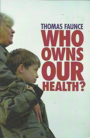 Who Owns our Health? Medical Professionalism, Law and Leadership in the Age of the Market State