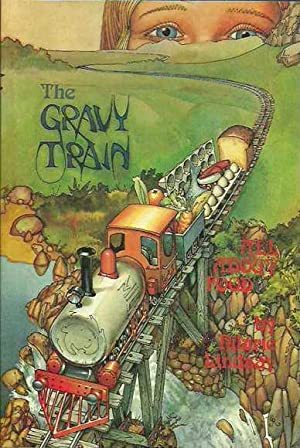 The Gravy Train: All About Food
