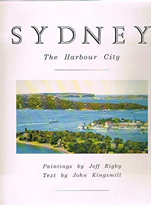Sydney: The Harbour City
