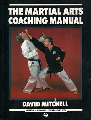 The Martial Arts Coaching Manual: Mitchell, David