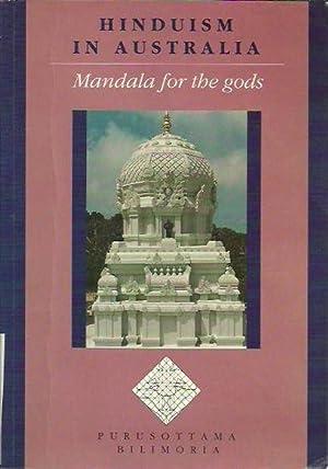 Hinduism in Australia: Mandala for the gods.: Bilimoria, Purusottama