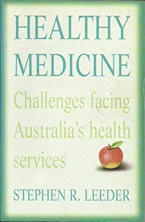 Healthy Medicine: Challenges Facing Australia's Health Services