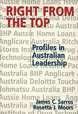 Right From the Top: Profiles in Australian Leadership