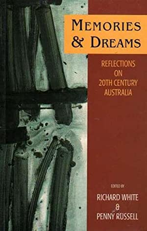Memories and Dreams: Reflections on 20th Century: White, Richard and