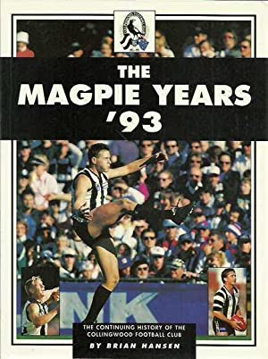 The Magpie Years '93: The Continuing History: Hansen, Brian