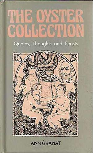 The Oyster Collection: Quotes, Thoughts and Feasts