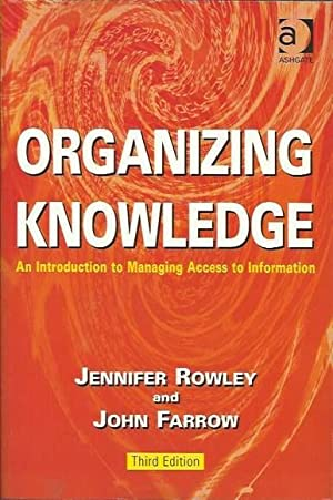 Organizing Knowledge: Introduction to Access to Information