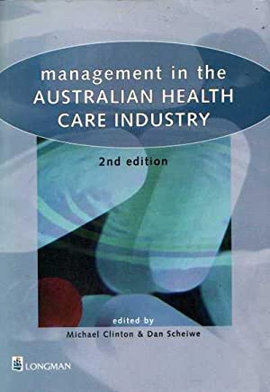 Management in the Australian Health Care Industry. 2nd Edition
