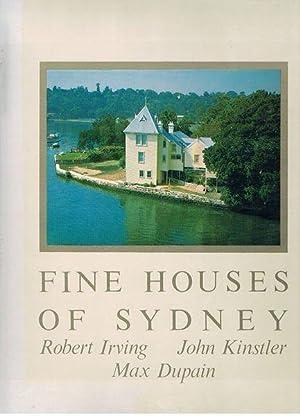 Fine Houses of Sydney: Irving, Robert; Kinstler,