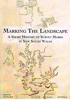 Marking the Landscape: A short history of survey marks in New South Wales: Marshall, I.H. (ed)