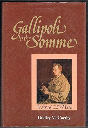 Gallipoli to the Somme: The Story of: McCarthy, Dudley