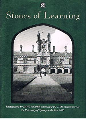 Stones of Learning: Photographs by David Moore Celebrating the 150th Anniversary of the Universit...
