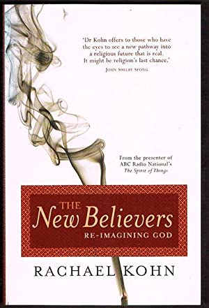 The New Believers: Re-Imagining God