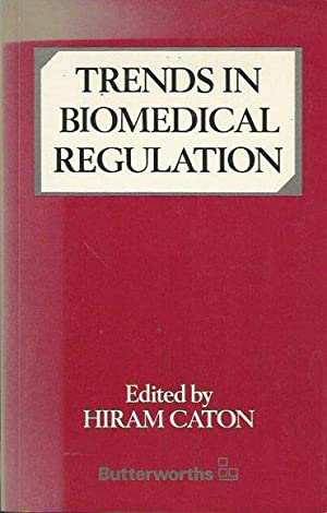 Trends in Biomedical Regulation