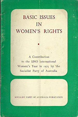 Basic Issues in Women's Rights: A Contribution: Socialist Party Of