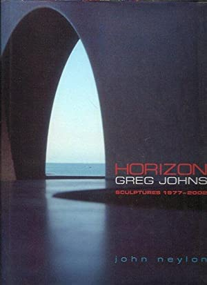 Horizon: Greg Johns Sculptures 1977-2002