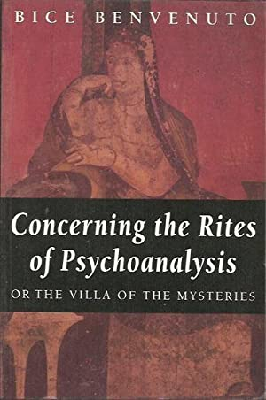 Concerning the Rites of Psychoanalysis or the Villa of the Mysteries