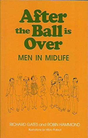After the Ball is Over: Men in Midlife