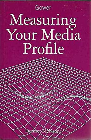 Measuring Your Media Profile