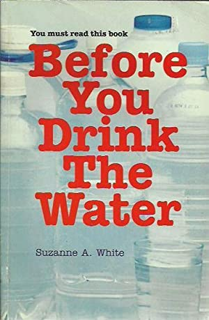 Before You Drink the Water