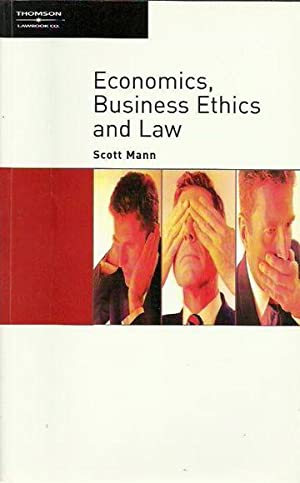 Economics, Business Ethics and Law