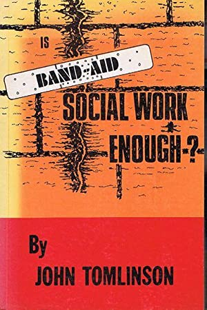 Is Band-Aid Social Work Enough?: Tomlinson, John