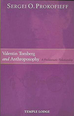 Valentin Tomberg and Anthroposophy: A Problematic Relationship