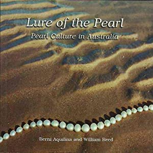 Lure of the Pearl: Pearl Culture in: Aquilina, Bernie and