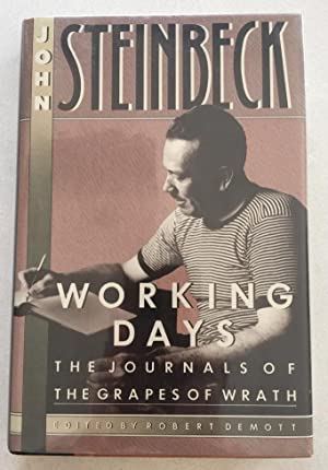 Working Days The Journals of The Grapes: John Steinbeck
