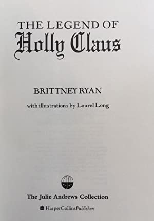 The Legend of Holly Claus: Brittney Ryan