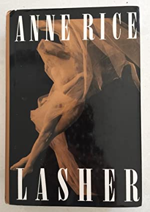 Lasher: Anne Rice