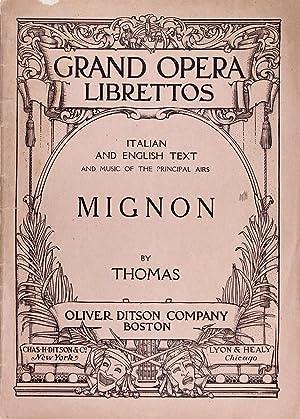 Mignon (Grand Opera Librettos, Italian and English