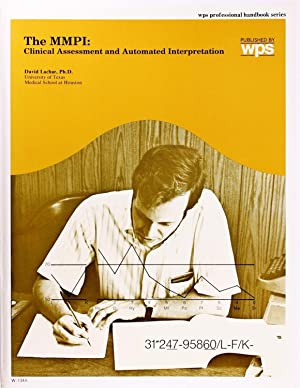 Mmpi: Clinical Assessment and Automated Interpretation (Wps Professional Handbook Series)