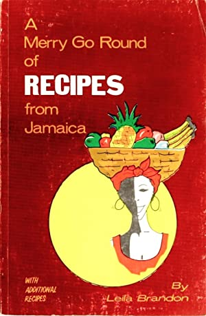 A Merry Go Round of Recipes From: Leila Brandon