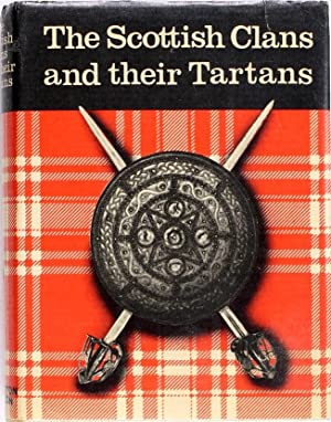 The Scottish Clans and Their Tartans: Johnson & Bacon