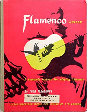 The Flamenco Guitar: A Complete Method for: Ivor Mairants