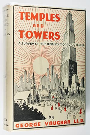Temples and Towers: a Survey of the World's Moral Outlook