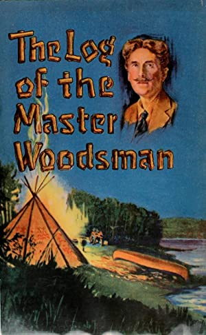 The Log of the Master Woodsman Advertisement Pamphlet