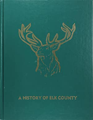A History of Elk County