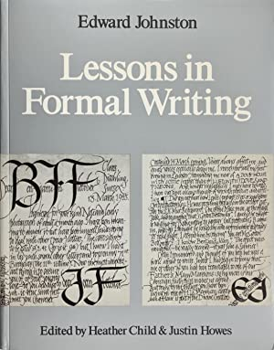 Lessons In Formal Writing: Edward Johnston