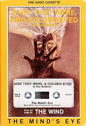 The Wind/Dark They Were and Golden Eyed: Ray Bradbury