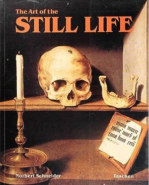 The Art of the Still Life: Still: Norbert Schneider