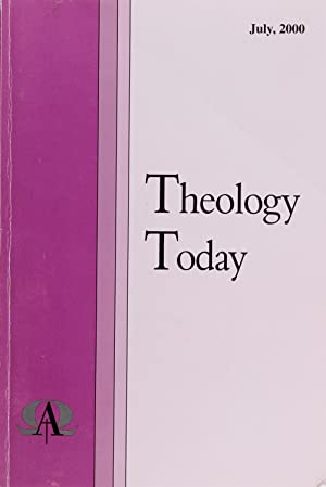 Theology Today July 2000 (Volume 57, No. 2)