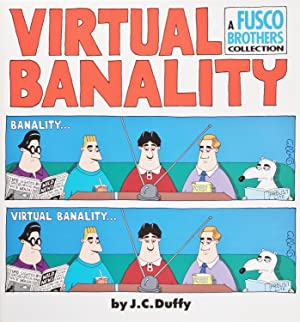 Virtual Banality: a Fusco Brothers Collection