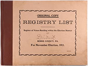 Registry List of District Berks County Pa for November Election 1911