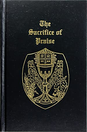 The Sacrifice of Praise: Robert M. Moskal