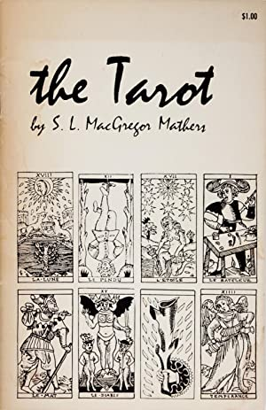 The Tarot Its Occult Signification, Use In Fortune-Telling, and Method of Play