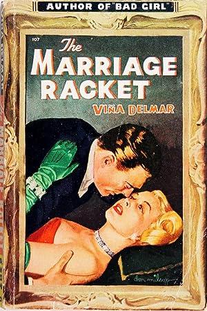 The Marriage Racket: Vina Delmar